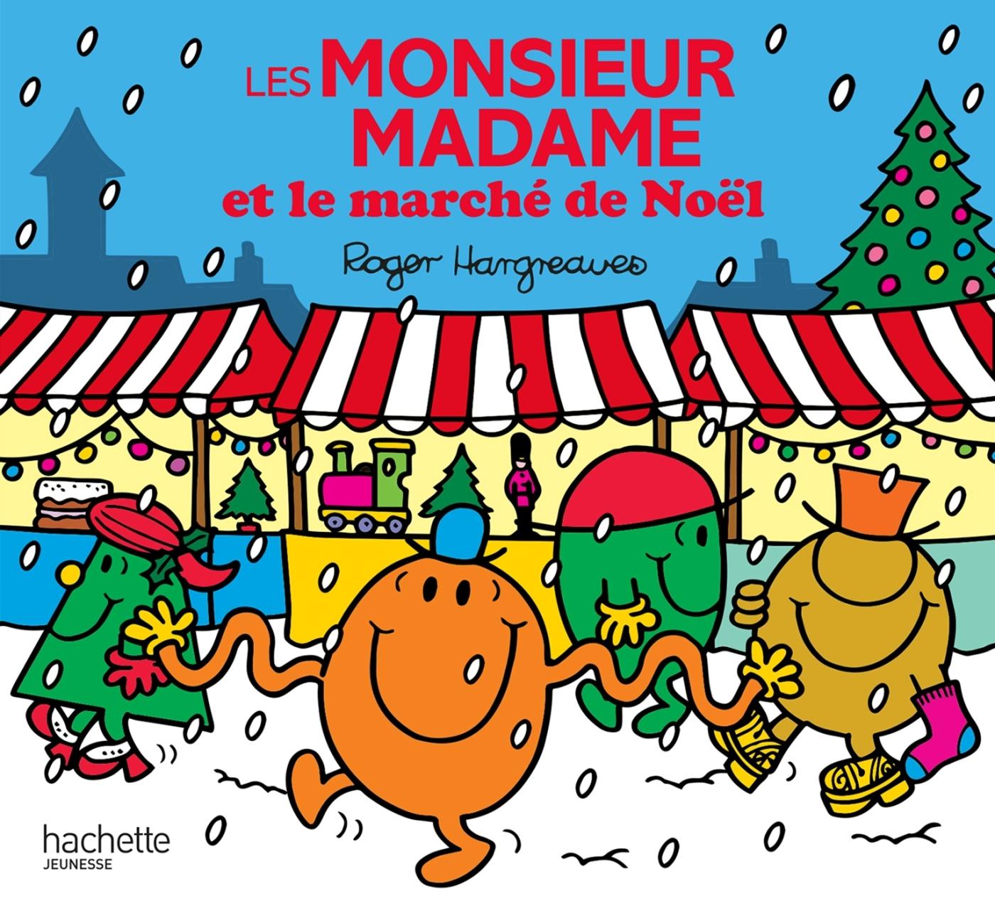 MONSIEUR MADAME - LES MONSIEUR MADAME ET LE MARCHE DE NOEL