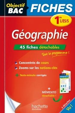 OBJECTIF BAC FICHES DETACHABLES GEOGRAPHIE 1ERES
