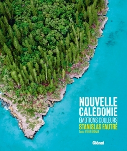 NOUVELLE CALEDONIE - EMOTIONS COULEURS