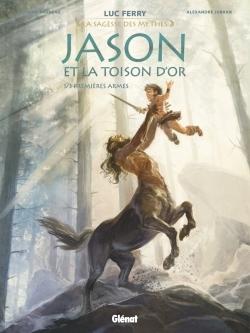 JASON ET LA TOISON D'OR - TOME 01 - PREMIERES ARMES