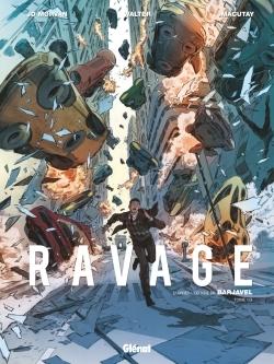 RAVAGE - TOME 01 - LES TEMPS NOUVEAUX
