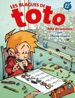 LES BLAGUES DE TOTO T12 - BETE DE CONCOURS
