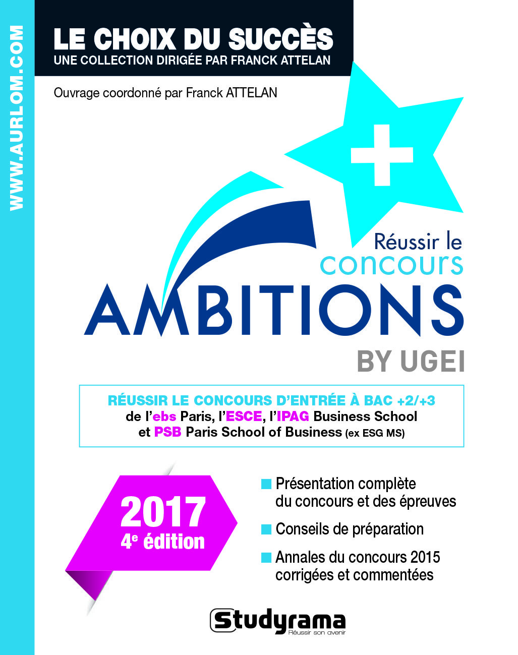 REUSSIR LE CONCOURS AMBITIONS + BY UGEI 2017