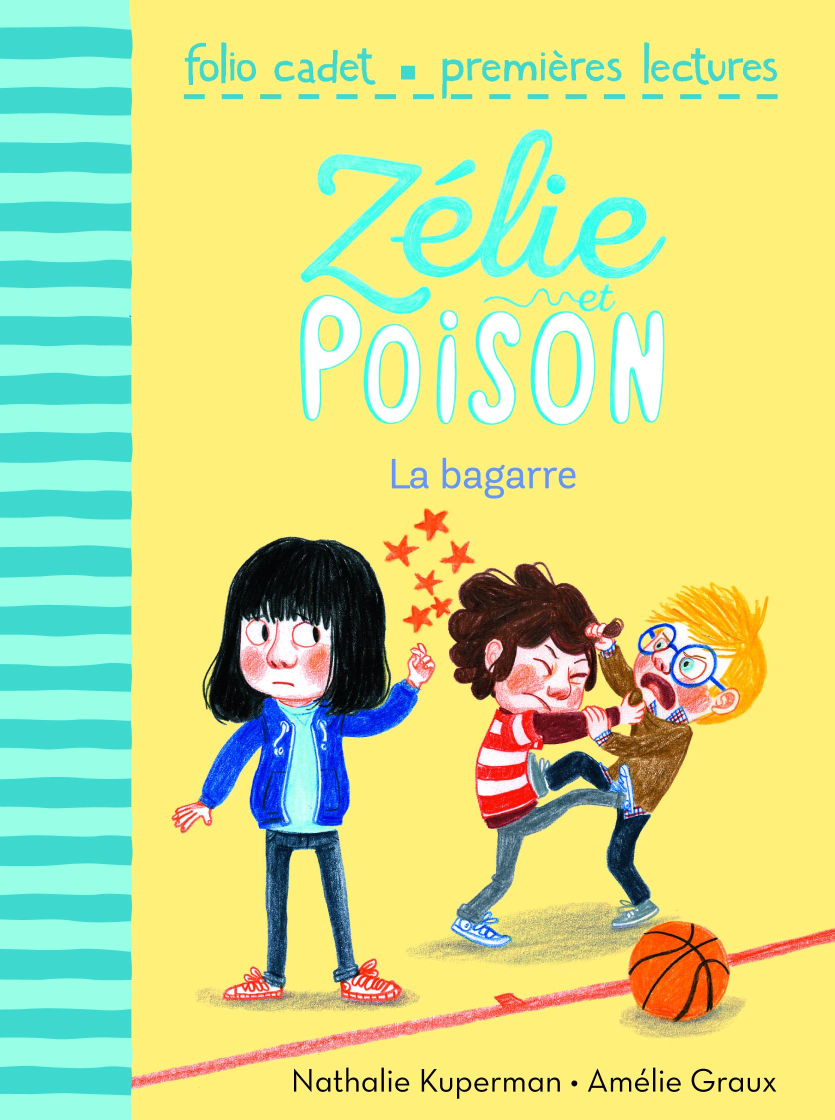 ZELIE ET POISON, 4 : LA BAGARRE
