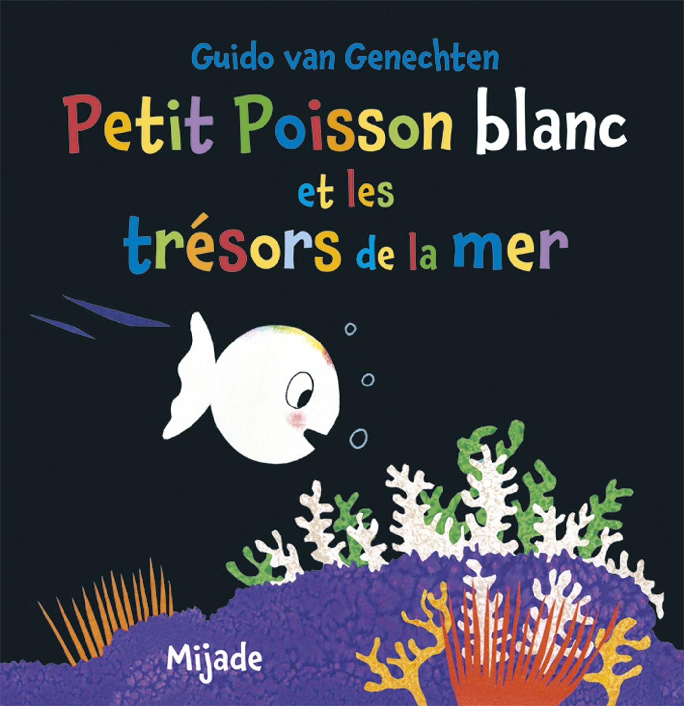 PETIT POISSON BLANC ET LES TRESORS DE LA MER