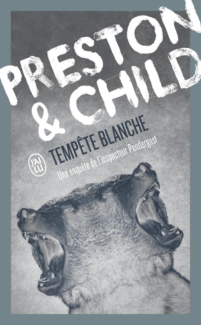 TEMPETE BLANCHE - UNE ENQUETE DE L'INSPECTEUR PENDERGAST
