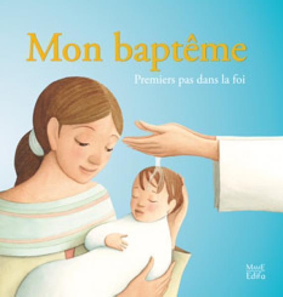 MON BAPTEME PREMIERS PAS DANS LA FOI