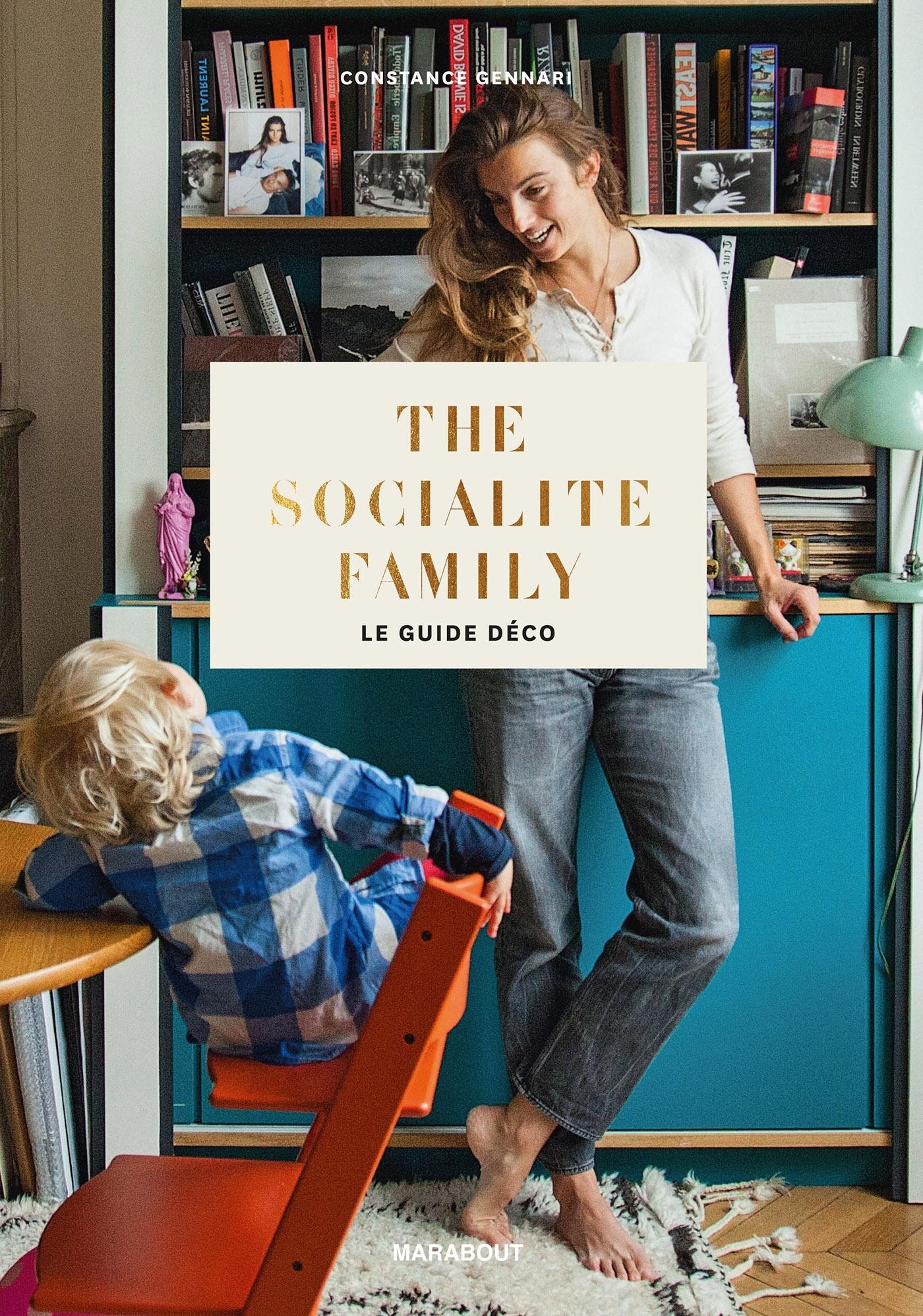 THE SOCIALITE FAMILY LE GUIDE DECO