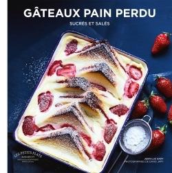 GATEAUX PAIN PERDU - SUCRES ET SALES