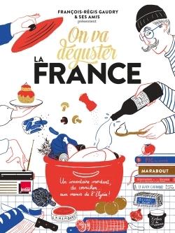 ON VA DEGUSTER : LA FRANCE
