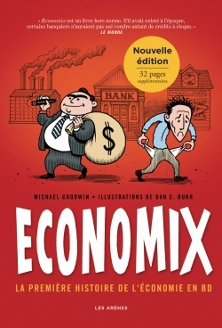 ECONOMIX : LA PREMIERE HISTOIRE DE L'ECONOMIE EN BD (2E EDITION)