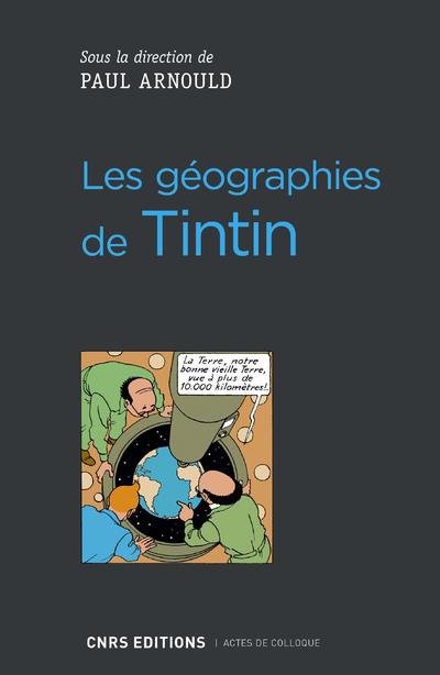 LES GEOGRAPHIES DE TINTIN