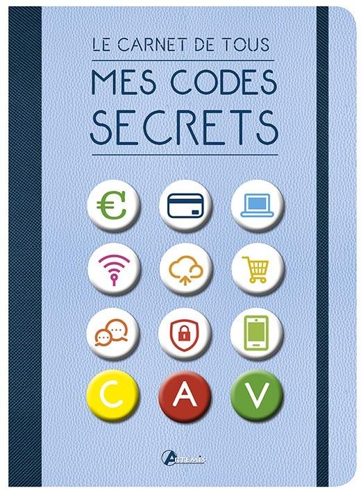 CARNET DE TOUS MES CODES SECRETS (LE)