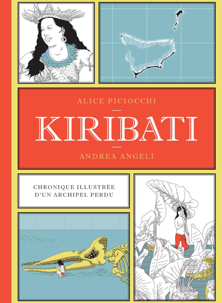 KIRIBATI - CHRONIQUE ILLUSTREE DUN ARCHIPEL PERDU