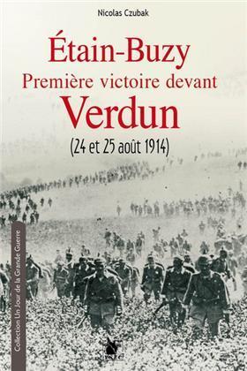 ETAIN BUZY PREMIERE VICTOIRE DEVANT VERDUN 24 ET 25 AOUT 1