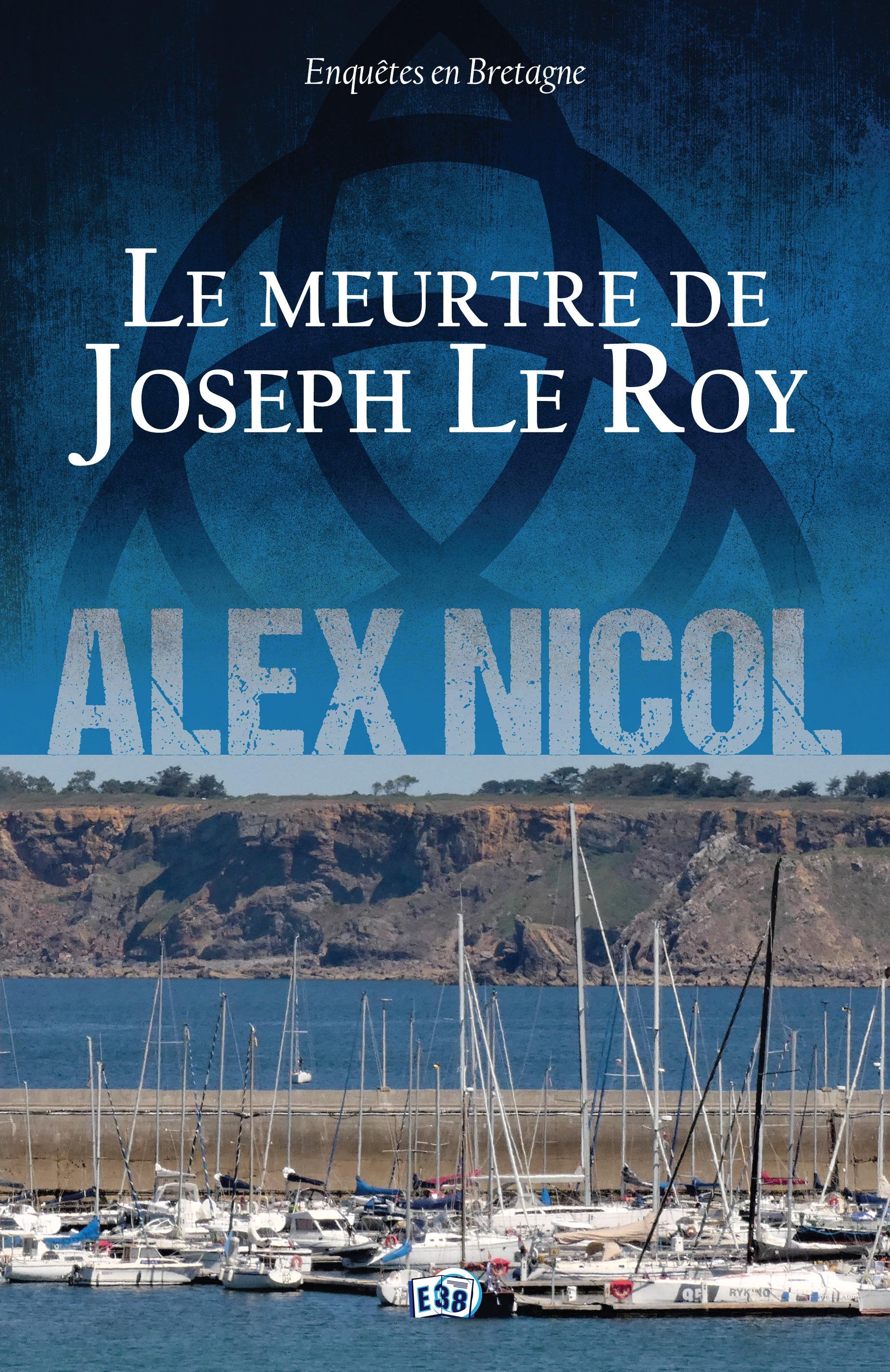 Le Meurtre de Joseph Le Roy
