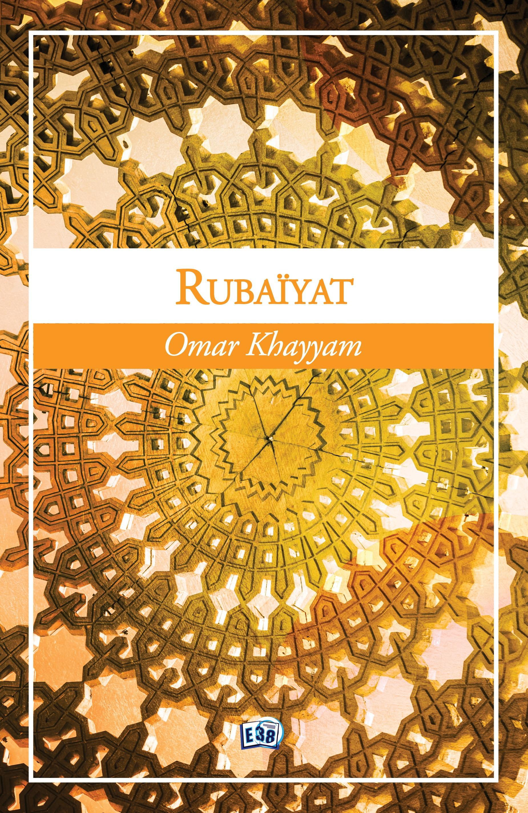 Rubaiyat, LES QUATRAINS D'OMAR KHAYYAM