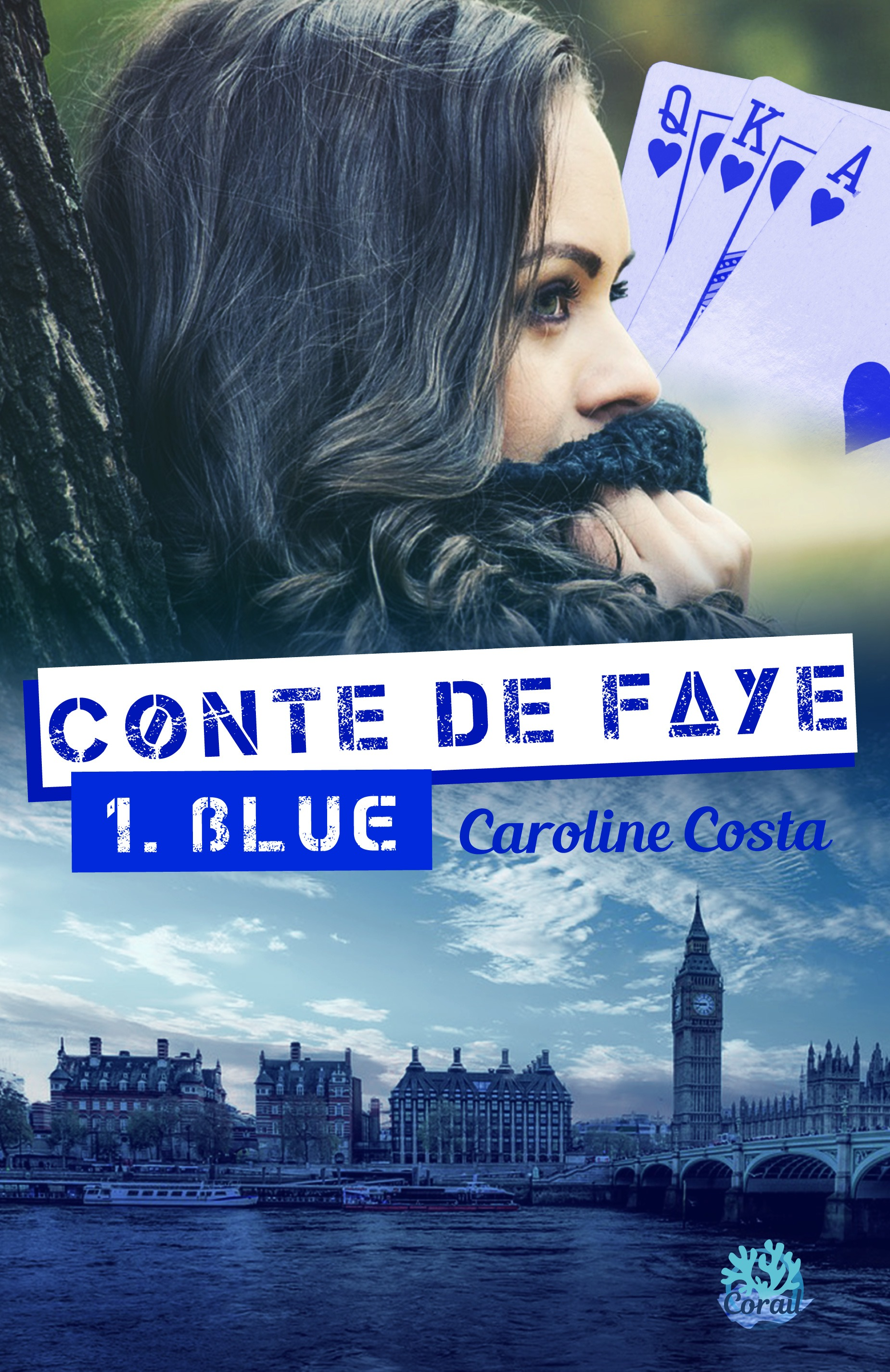 Conte de Faye, TOME 1. BLUE