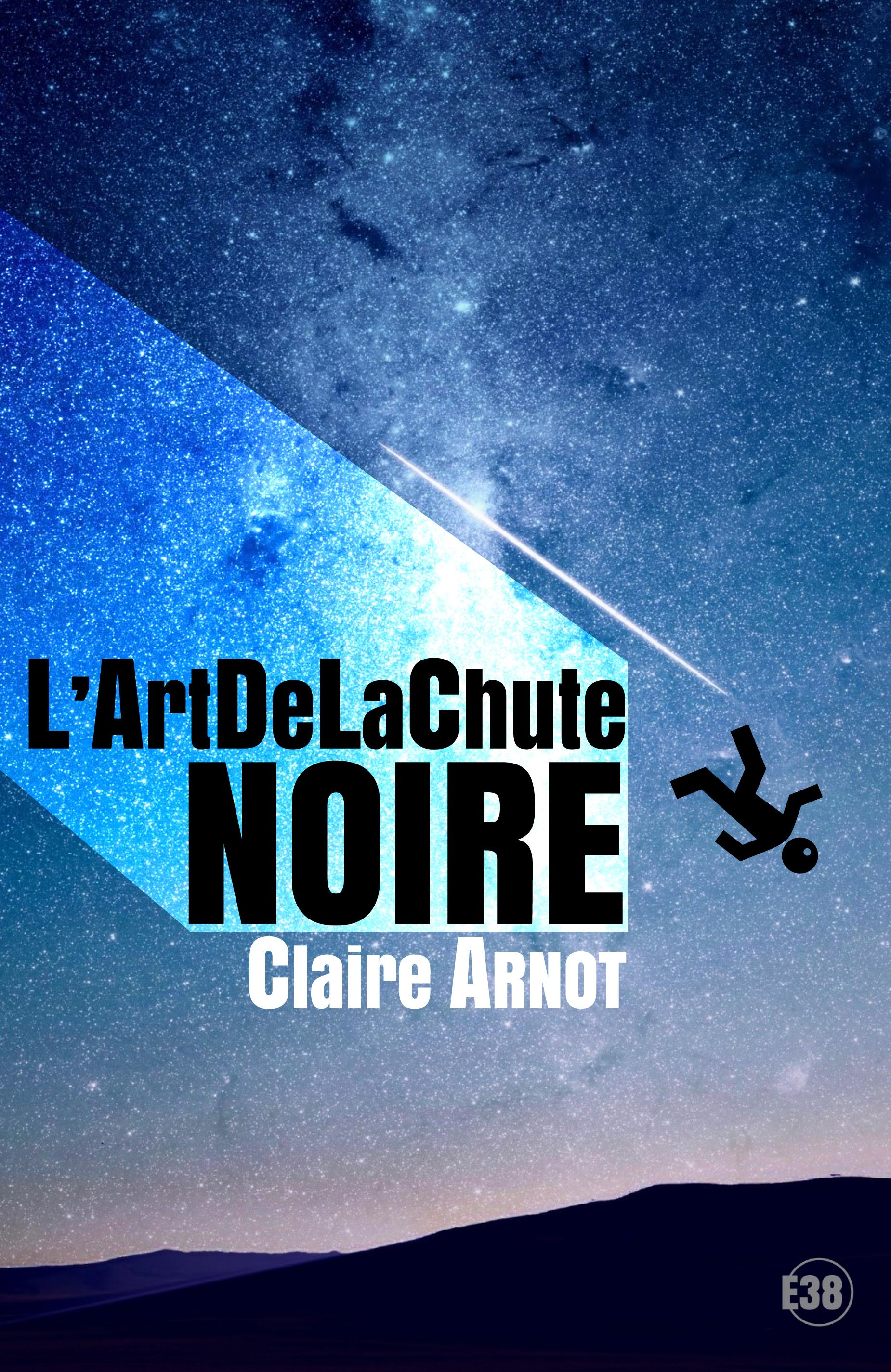 L'ArtDeLaChute Noire, VOLUME 1