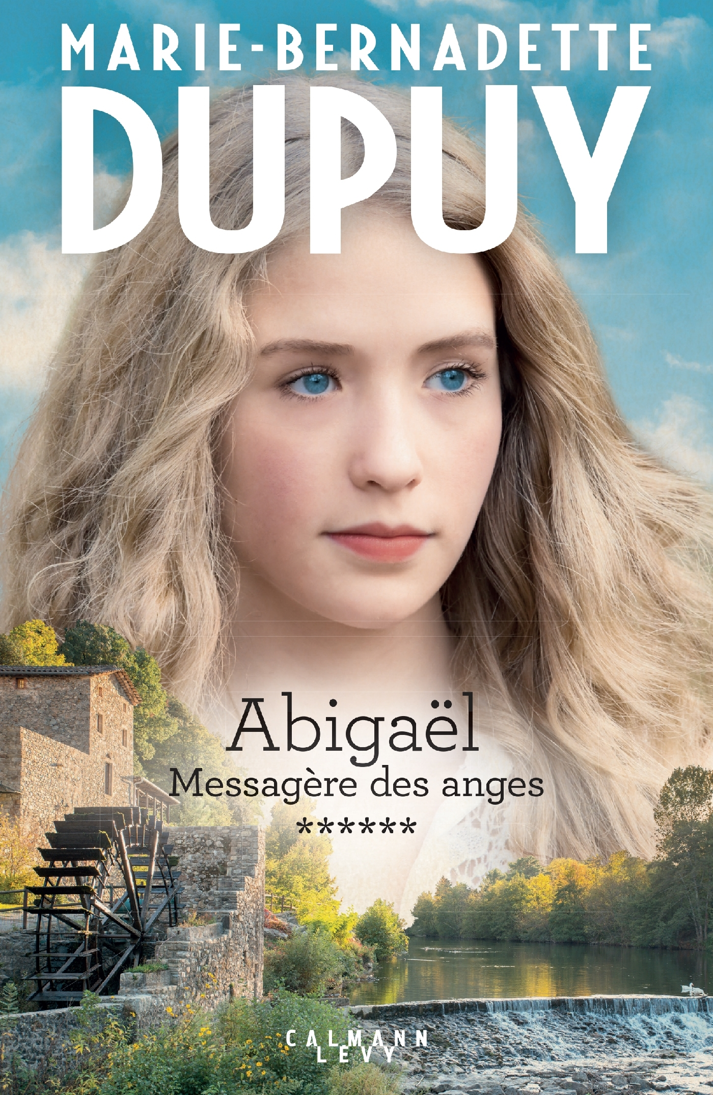 ABIGAEL TOME 6 : MESSAGERE DES ANGES