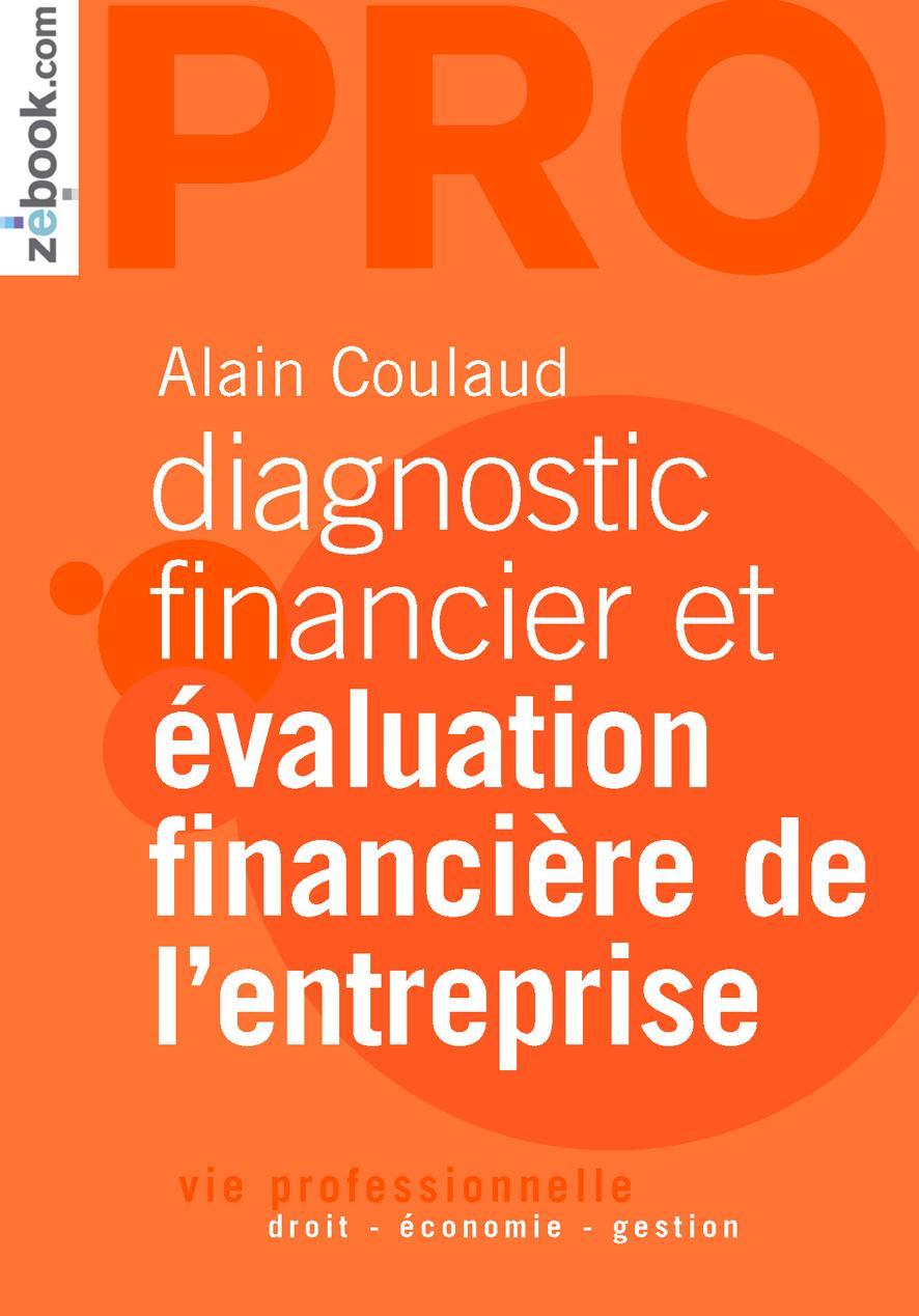 Diagnostic financier et évaluation financière de l'entreprise