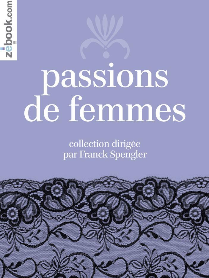 Passions de femmes