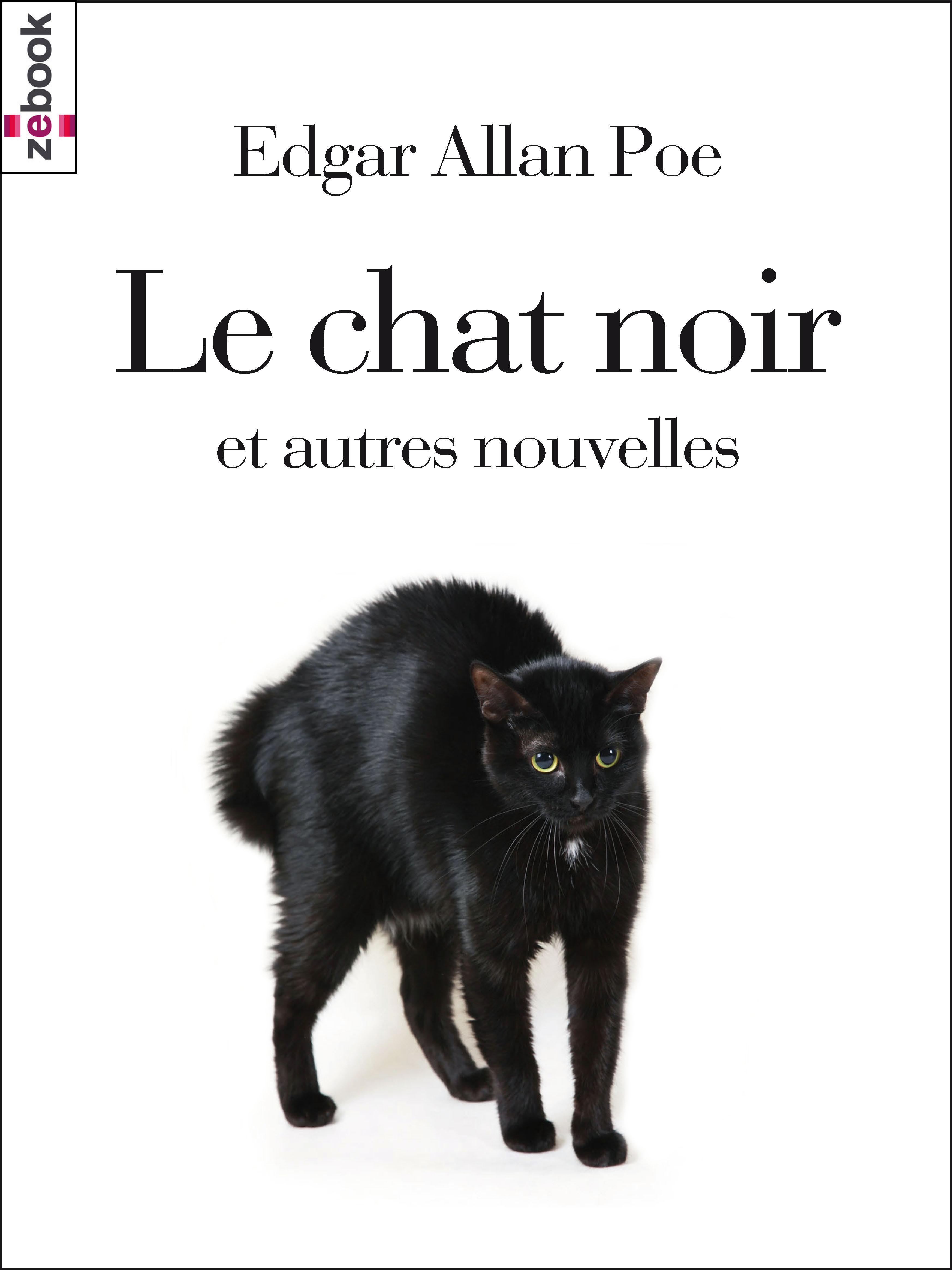Le chat noir, ET AUTRES NOUVELLES