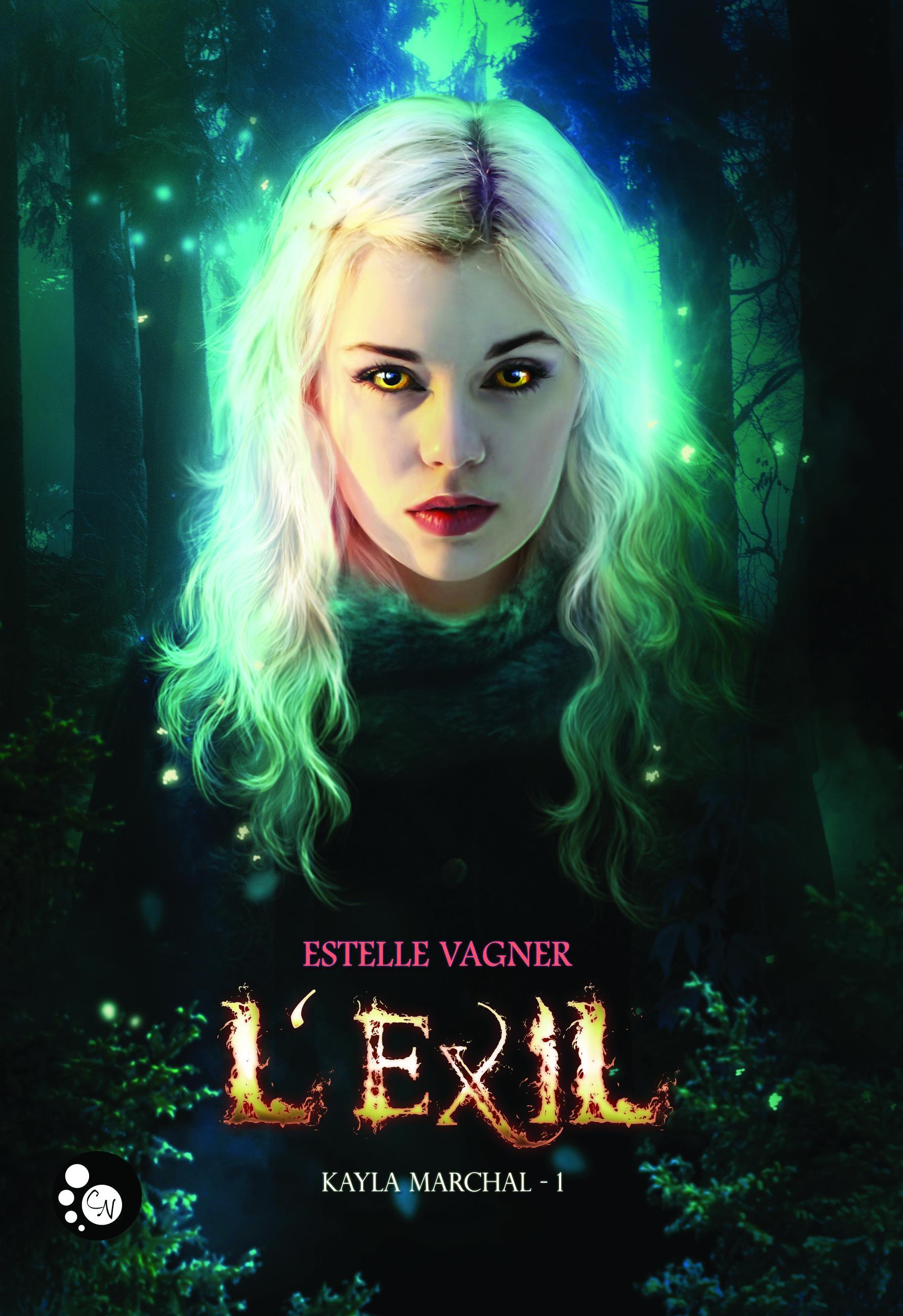 Kayla Marchal, 1, L'EXIL