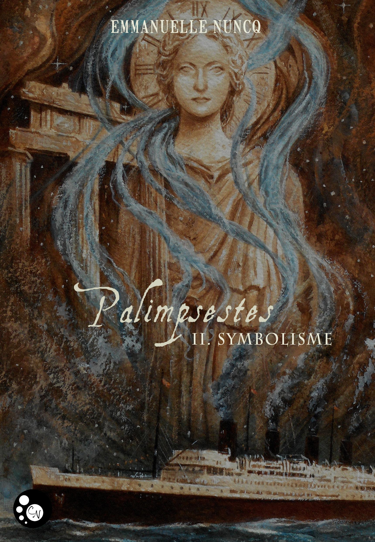 Palimpsestes, 2, SYMBOLISME