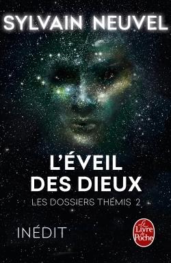 L'EVEIL DES DIEUX (LES DOSSIERS THEMIS, TOME 2)