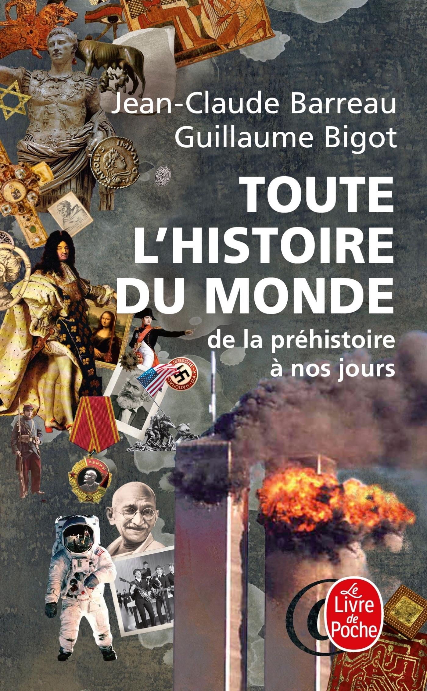 TOUTE L'HISTOIRE DU MONDE - DE LA PREHISTOIRE A NOS JOURS