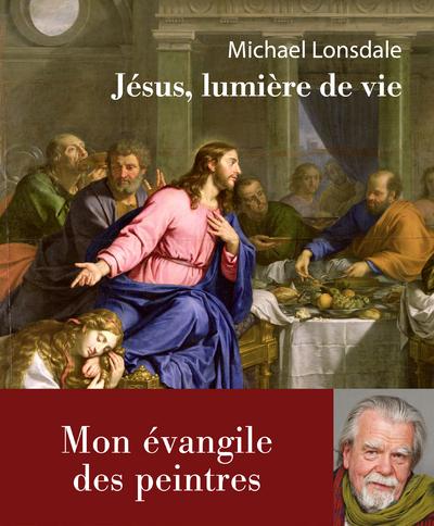 JESUS, LUMIERE DE VIE