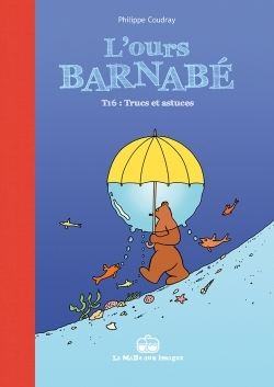 L'OURS BARNABE T16 - TRUCS ET ASTUCES