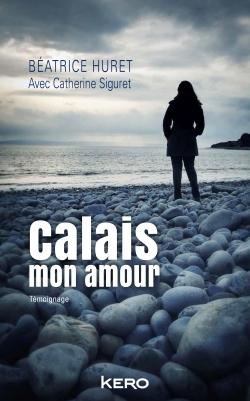 CALAIS MON AMOUR
