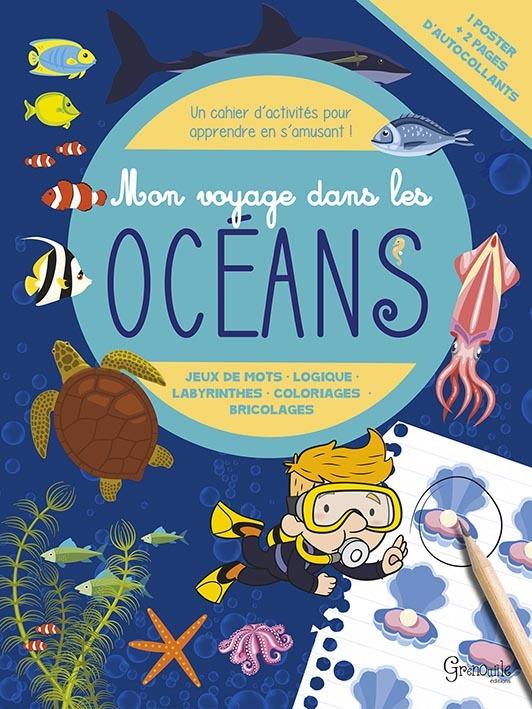 MON VOYAGE DANS LES OCEANS