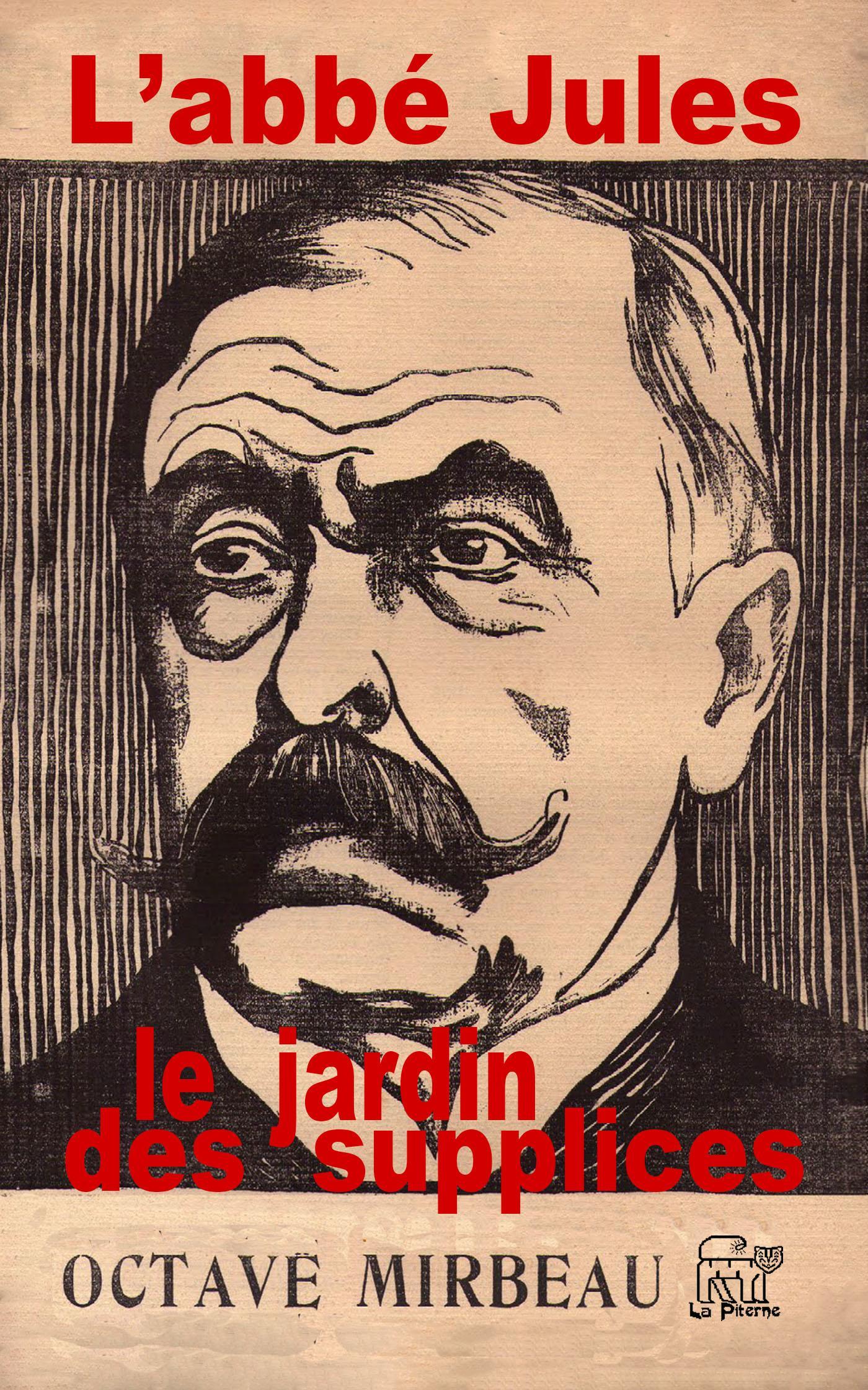 L'abbé Jules - le Jardin des supplices