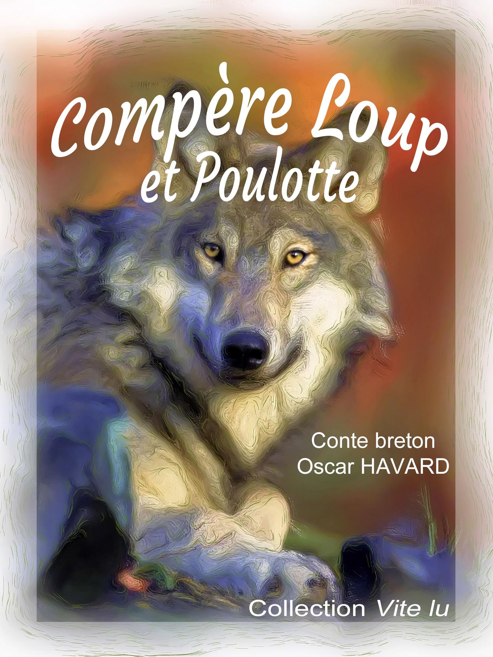 Compère Loup et Poulotte, CONTE BRETON