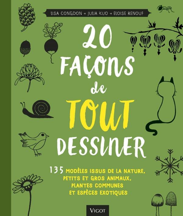 20 FACONS DE TOUT DESSINER