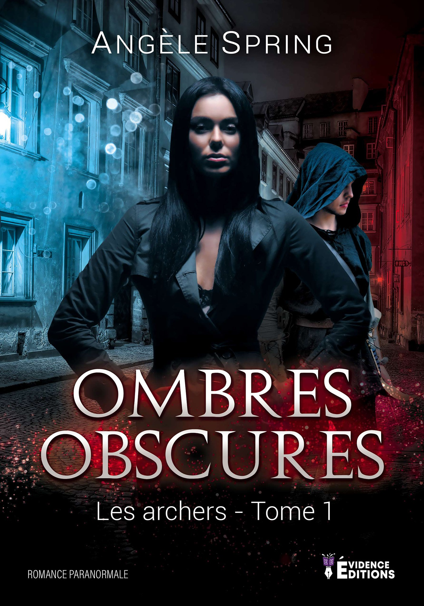 Ombres obscures tome 1
