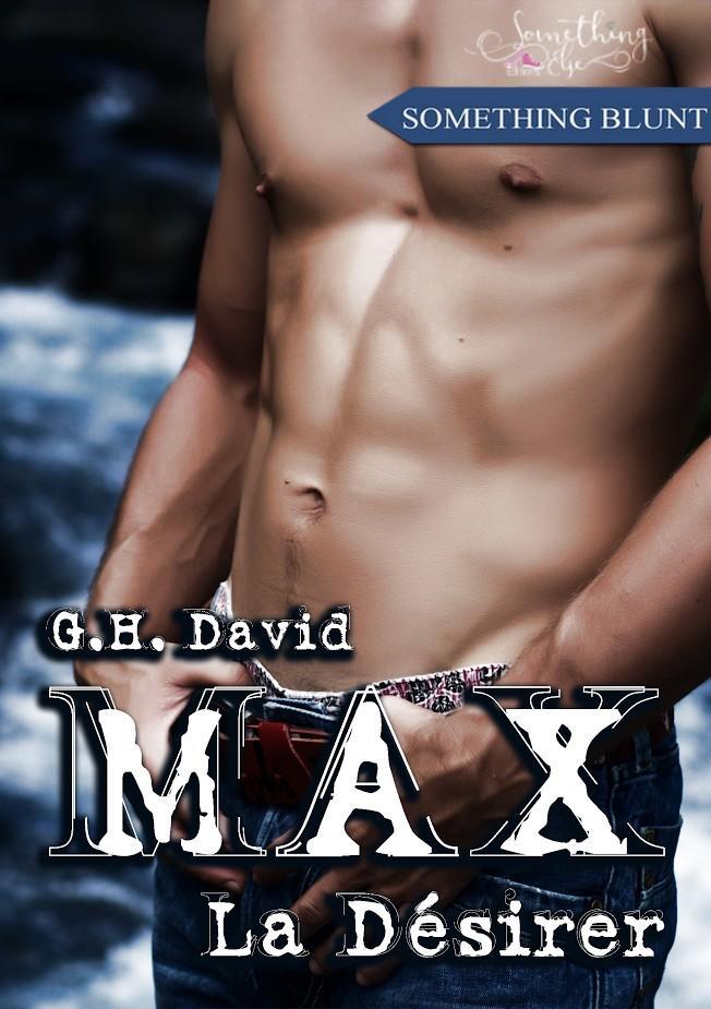 Max - La Désirer (spin-off de la série LIZ)