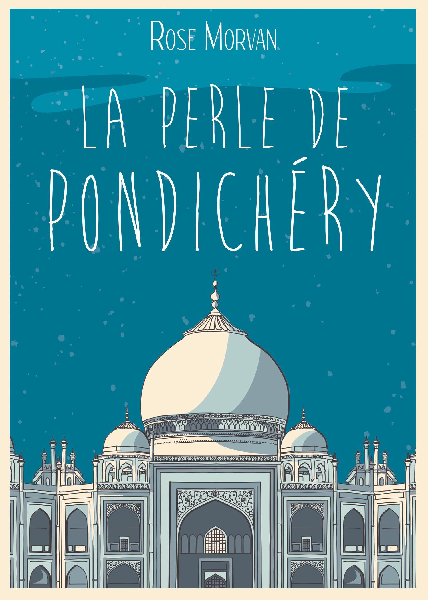 La Perle de Pondichéry