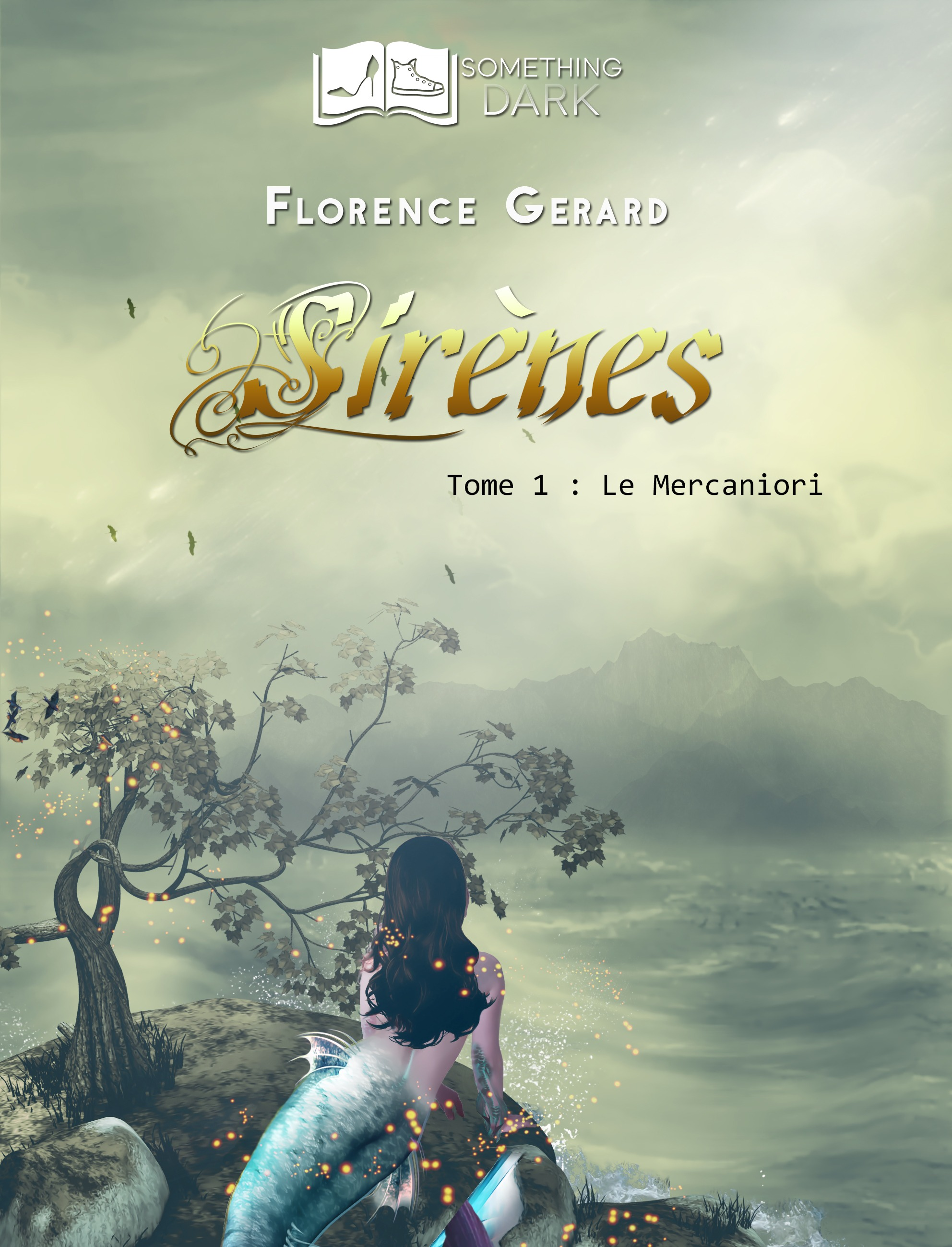 Sirènes, tome 1 : Le Mercaniori