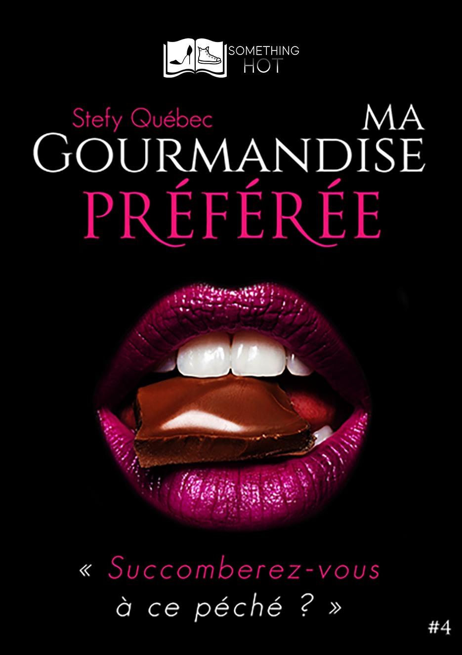 Ma Gourmandise Préférée, tome 4