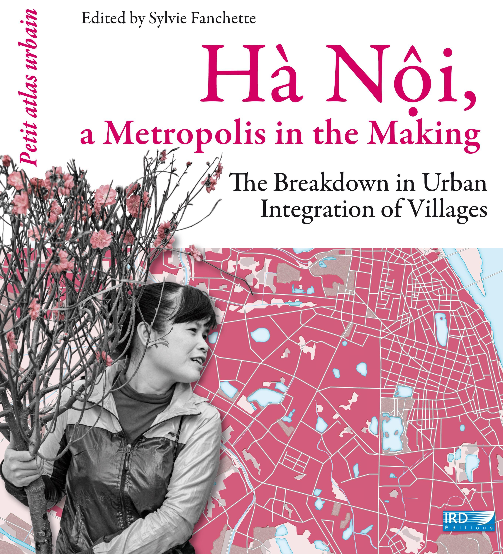 Hà Noi, a Metropolis in the Making