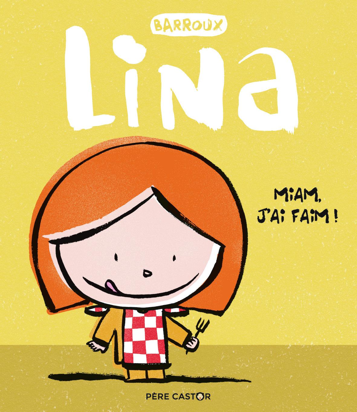 LINA - T3 - MIAM, J'AI FAIM!
