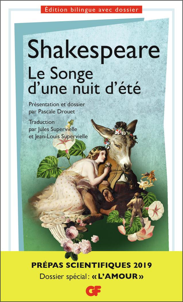 LITTERATURE ET CIVILISATION - LE SONGE D'UNE NUIT D'ETE