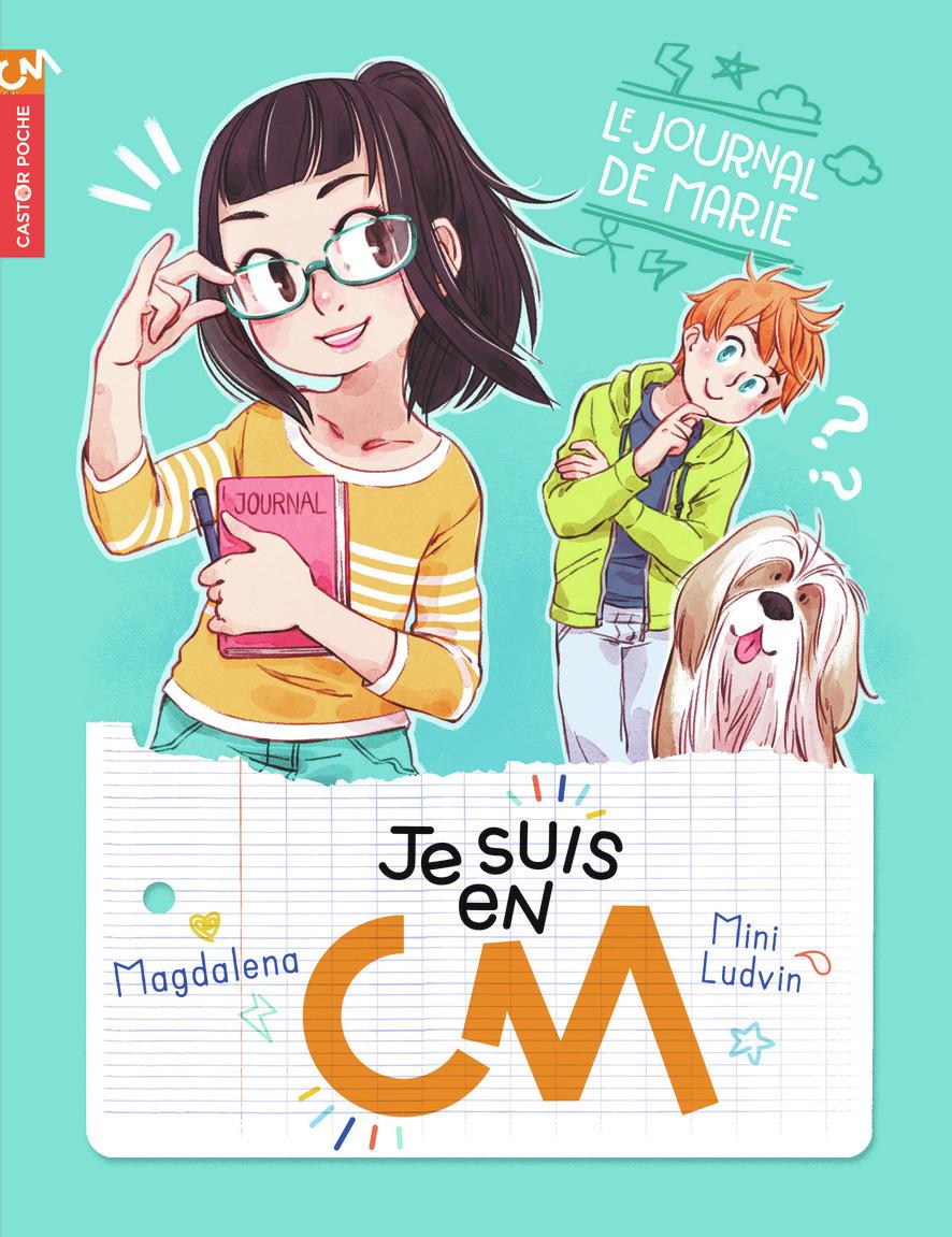 JE SUIS EN CM - T1 - LE JOURNAL DE MARIE