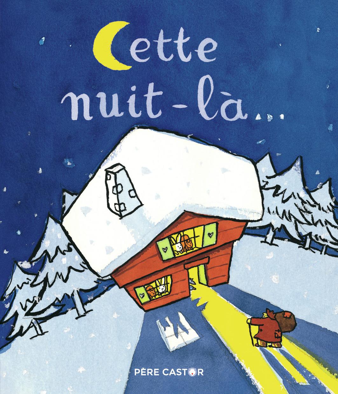 CETTE NUIT-LA...