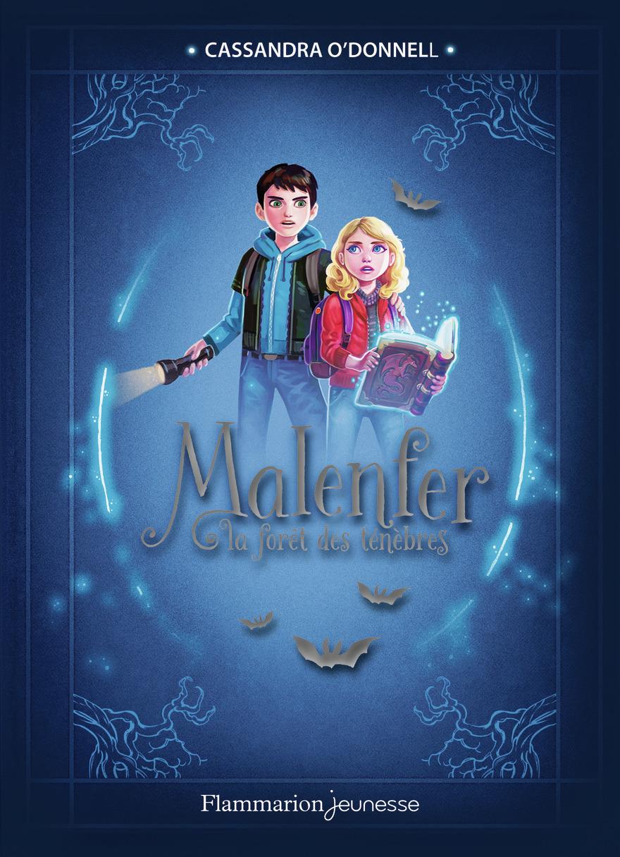 Malenfer - Edition Collector (Tome 1) - La forêt des ténèbres