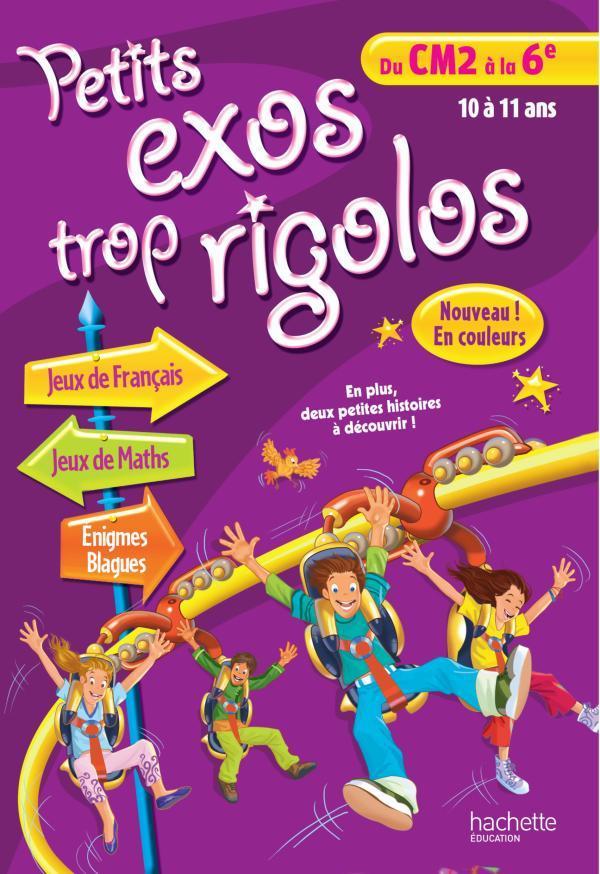 PETITS EXOS TROP RIGOLOS - DU CM2 A LA 6E